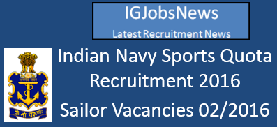 Indian Navy Sports Quota Recruitment May 2016