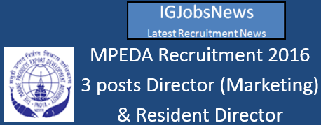 MPEDA Recruitment Notification May June 2016
