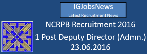 NCRPB Recruitment Notification May June 2016