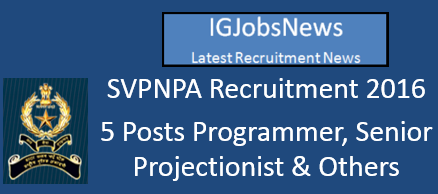 SVPNPA Recruitment Notification May June 2016