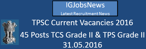 TPSC Recruitment Notification May 2016