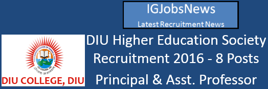 DIU Higher Education Society Recruitment 2016