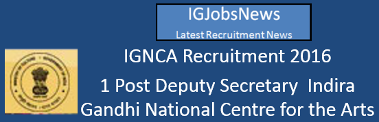IGNCA Recruitment Notification