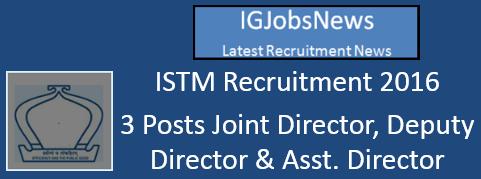 ISTM Recruitment Notification 2016