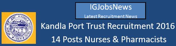 Kandla Port Recruitment June 2016