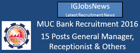 MUC Bank Recruitment Notification June 2016