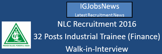NLC Industrial Trainee Recruitment Notification