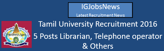 Tamil University Recruitment Notification