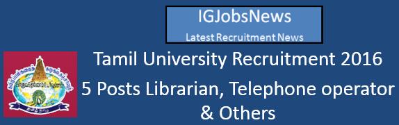 Tamil University Recruitment Notification
