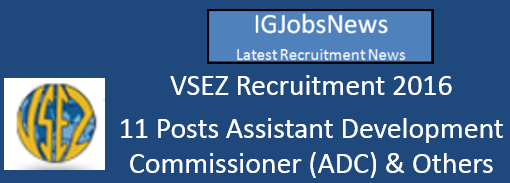 VSEZ Recruitment Notification