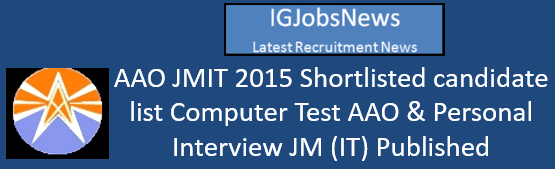 AAO JMIT 2015 Shortlisted candidate list