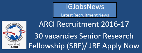 ARCI Recruitment 2016-17