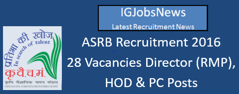 ASRB Recruitment Notification July/ August 2016