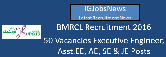 BMRCL Recruitment 2016