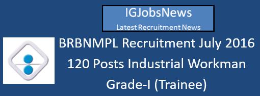 BRBNMPL Recruitment July 2016