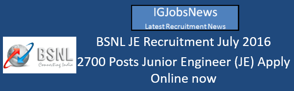 BSNL JE Recruitment July 2016