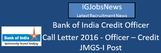 Bank of India Credit Officer Call Letter 2016