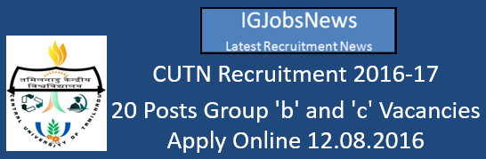 CUTN Recruitment 2016-17
