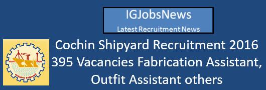 Cochin Shipyard Recruitment 2016