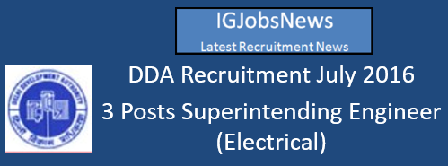 DDA Recruitment July 2016