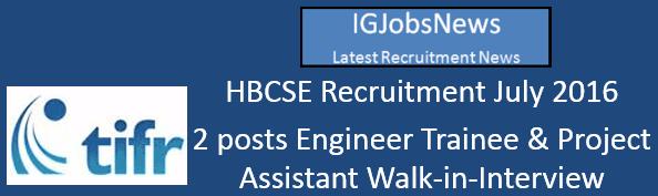 HBCSE Recruitment July 2016