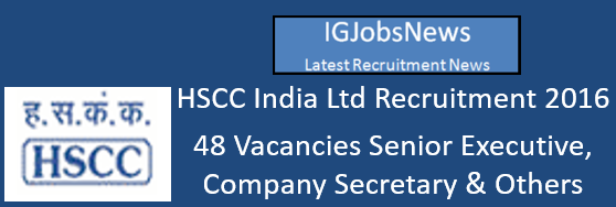 HSCC India Ltd Recruitment 2016