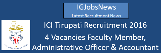 ICI Tirupati Recruitment Notification 2016