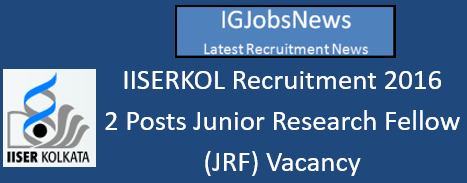 IISERKOL Recruitment 2016