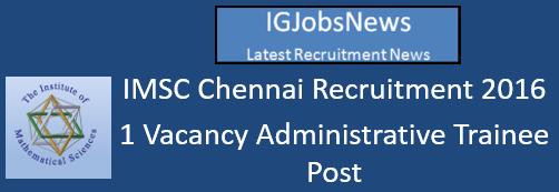 IMSC Chennai Recruitment 2016_Advertisement