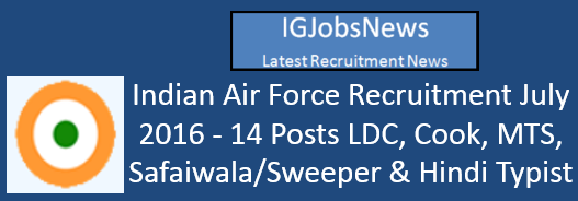 Indian Air Force Recruitment July 2016