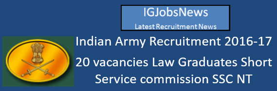 Indian Army Recruitment 2016-17 JAG 18th Batch