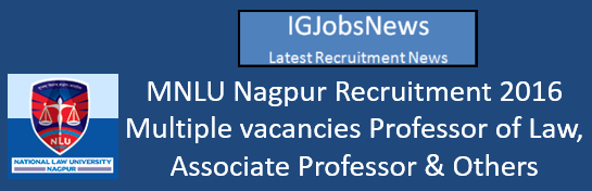 MNLU Nagpur Recruitment 2016_ Faculty Recruitment Advertisement