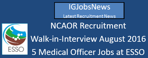 NCAOR Recruitment Walk-in-Interview August 2016