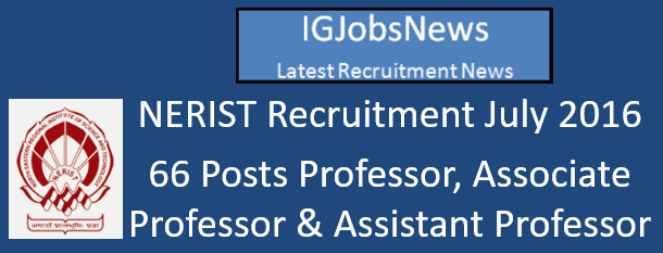 NERIST Recruitment July 2016