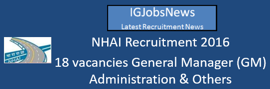 NHAI Recruitment 2016_Advertisement for GMs Post