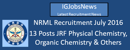 NRML Recruitment July 2016
