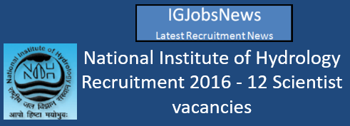 National Institute of Hydrology Recruitment 2016