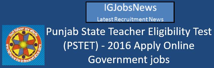 Punjab State Teacher Eligibility Test (PSTET)