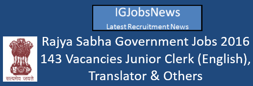 Rajya Sabha Government Jobs 2016