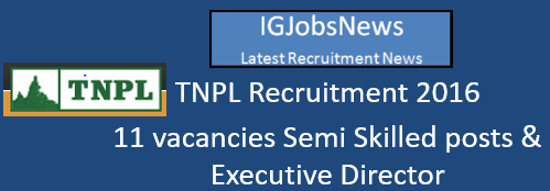 TNPL Recruitment 2016_11 Posts