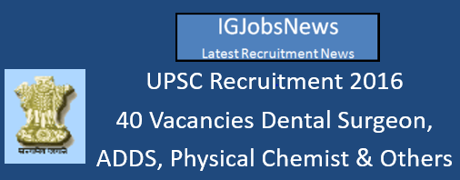 UPSC Recruitment July August 2016