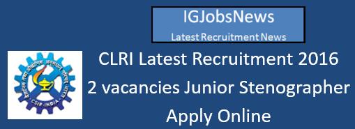 CLRI Recruitment August 2016_s