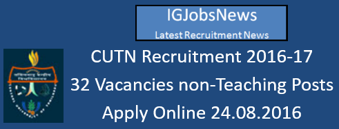 CUTN Recruitment August 2016