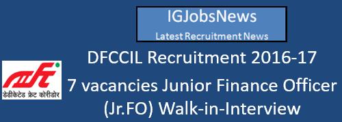 DFCCIL Recruitment 2016-17