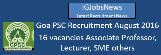 Goa PSC Recruitment August 2016_s