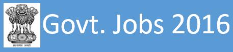 Govt. Jobs 2016