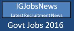 Govt Jobs 2016