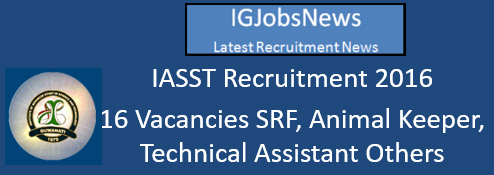 IASST Recruitment 2016_August