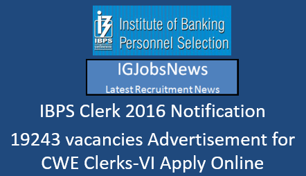 IBPS Clerk 2016 Notification