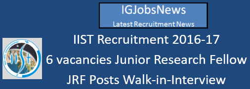 IIST Recruitment 2016_August_Notification
